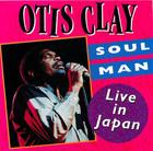 Otis Clay: Soul Man - Live in Japan